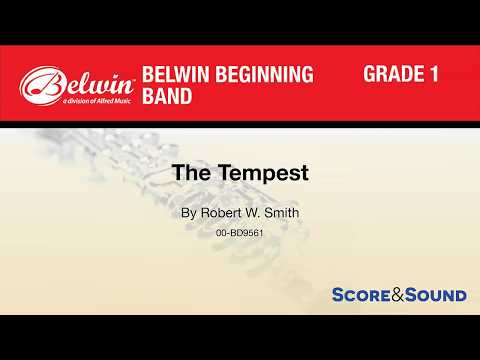 The Tempest, By Robert W. Smith – Score & Sound