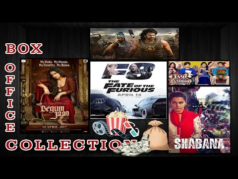 Box office collection | The Fate of the Furious | Begum Jaan | Naam Shabana