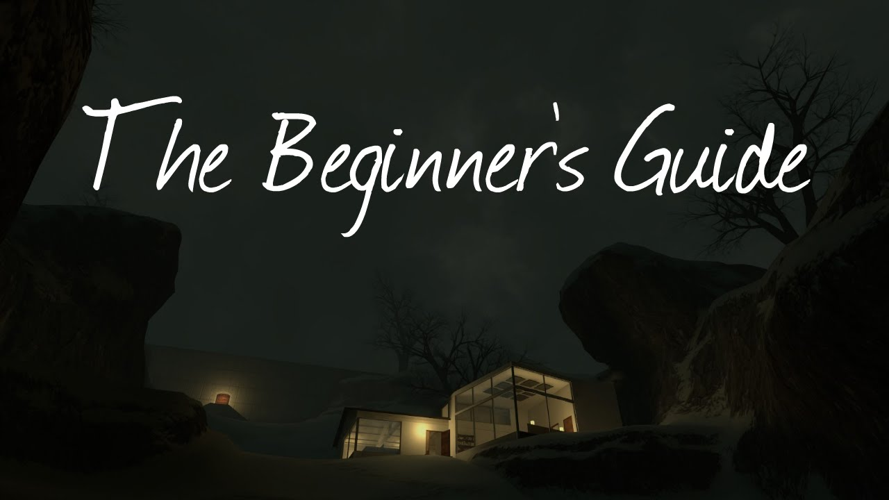 The Beginners Guide A Game About Games