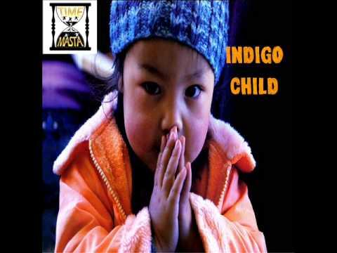 INDIGO CHILD INSTRUMENTAL {TIME MASTA}