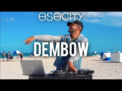 Dembow 2019  The Best of Dembow 2019 by OSOCITY