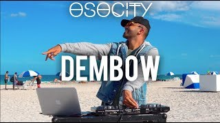 Dembow 2019 | The Best of Dembow 2019 by OSOCITY