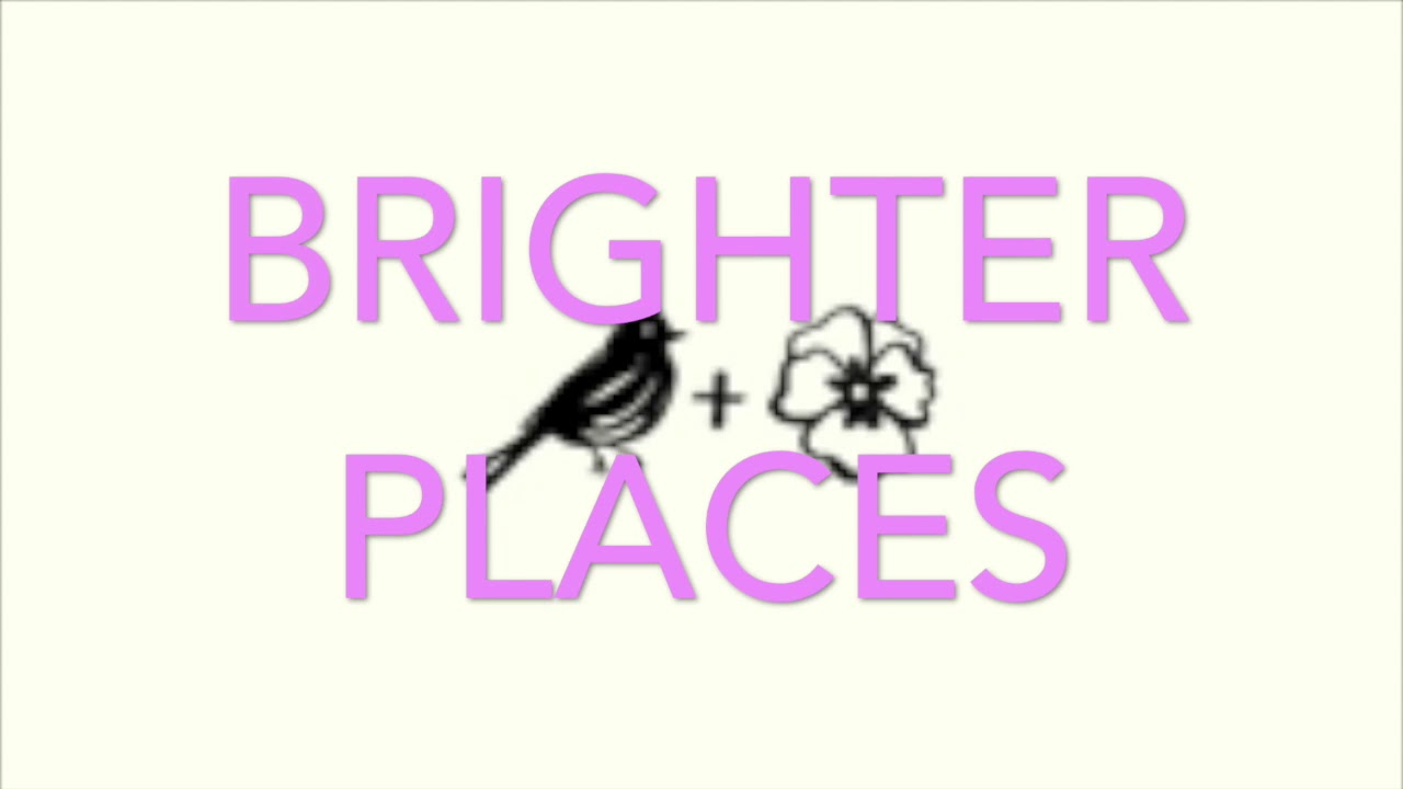 Download Brighter Places - Lyric Video