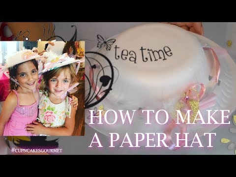 How to make a super cute Paper Hat | Tea Time | Paper Craft | Party Favor | Cup n Cakes Gourmet