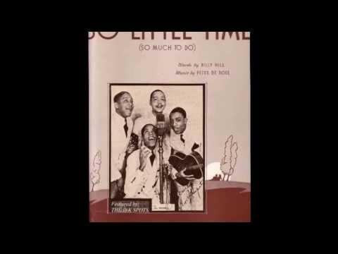 The Ink Spots - So Little Time (1938 Radio Broadcast)