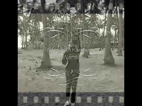 TAK INGIN SENDIRI// FULL VIDEO KAMPUNG WAMBI//MERAUKE-PAPUA Cover My Marthynz