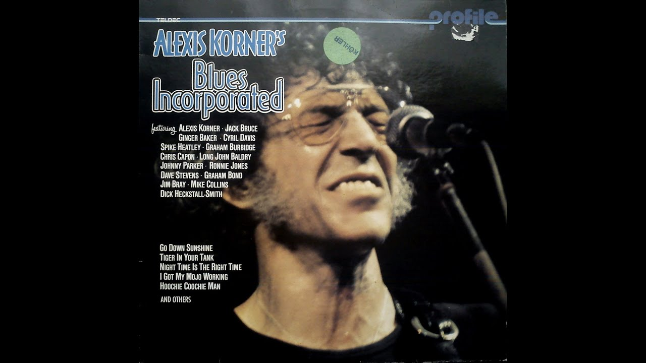 By Incorporated: BLUES INCORPORATED -Alexis Korner's Blues Incorporated