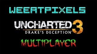 Uncharted 3 Multiplayer match 2 Thumbnail