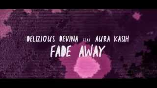FADE AWAY - DELIZIOUS DEVINA FT AURA KASIH (Official Video Lyric) - Tribute To Adit Putra 1945MF