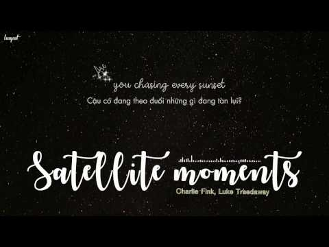 [Lyrics + Vietsub] Satellite moments - Charlie Fink ft Luke Treadaway (A street cat named Bob ost)