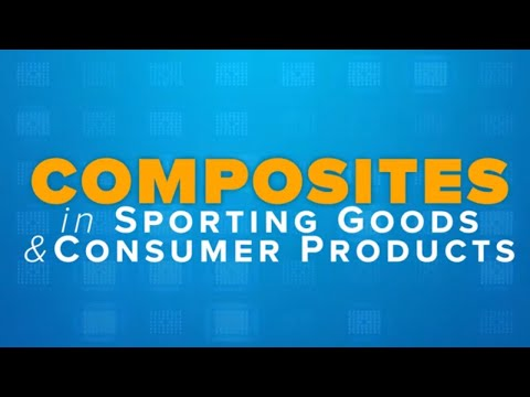 SAMPE Journal Explains: Composites In Sporting Goods & Consumer Products