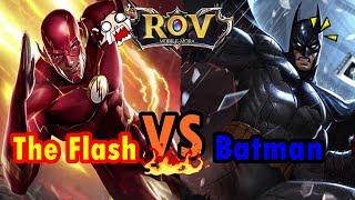 RoV - The Flash VS Batman