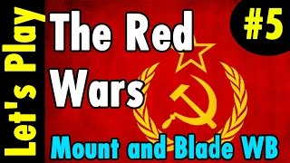 5. Seiged and DEATH - The Red Wars LP - Mount and Blade Warband