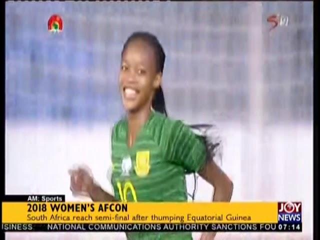 2018 Women's AFCON - AM Sports on JoyNews (22-11-18)