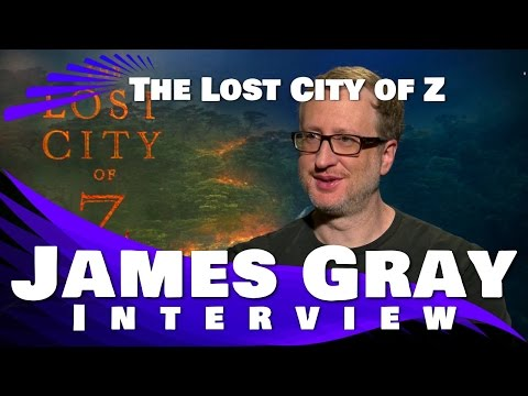 THE LOST CITY OF Z - James Gray Interview