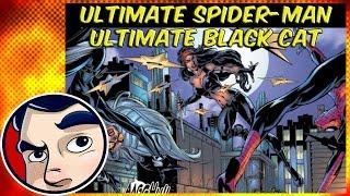 "Ultimate Spider-Man ""Ultimate Black Cat"" - Complete Story"