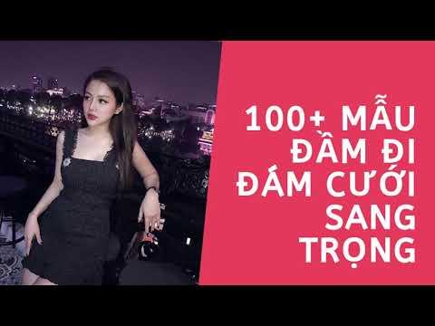 100+ Mẫu Đầm Đi Đám Cưới Sang Trọng | Kinh Nghiệm Làm Đẹp
