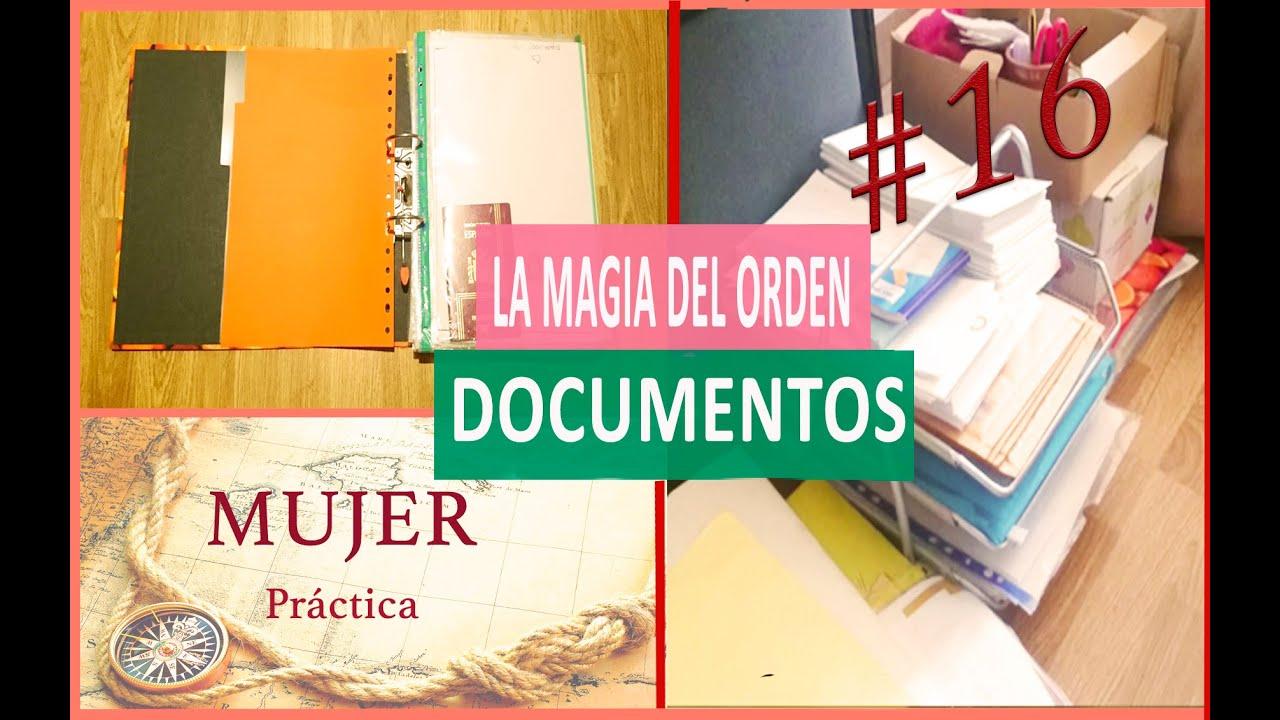 Organizar documentos la magia del orden 16 youtube - Por fin vas a ordenar tu casa ...