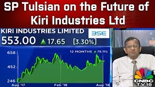 SP Tulsian on the Future of Kiri Industries Llimited | CNBC TV18