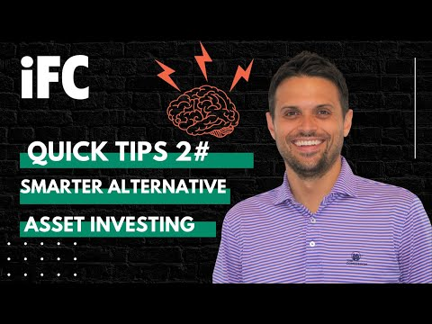 Becoming a Smarter Alternative Asset Investor | IFC Quick Tips 2#