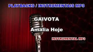 ♬ Playback / Instrumental Mp3 - GAIVOTA   - Amália Hoje