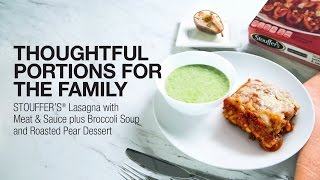 Thoughtful Portions for the Family: A Balanced Meal Featuring STOUFFER'S® Lasagna with Meat & Sauce thumbnail