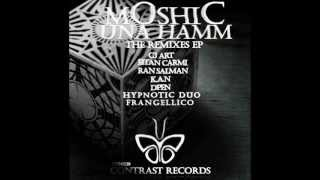 Moshic - Una hamm (CJ Art Tribal Dub Mix)  &  Somnambulist (Original Mix)