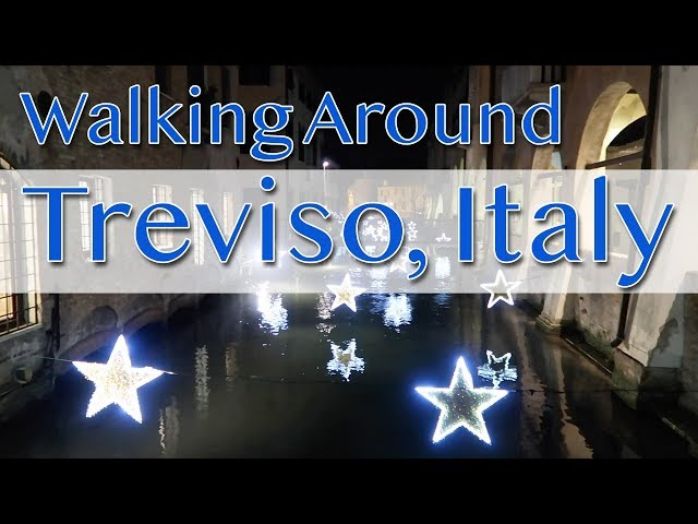 Walking Around Treviso, Italy