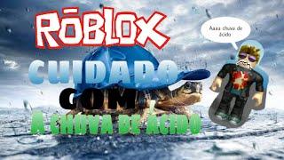 Natural disasters Beware of rain (ROBLOX)