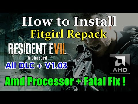 Download How To Install Resident Evil 7 Biohazard All Dlc Amd