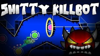 Shitty KILLBOT (Unnerfed Gameplay) by Lithifusion w/StartPos | Geometry Dash 2.1
