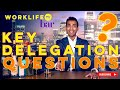 KEY DELEGATION QUESTIONS YOU NEED TO ASK! (NEW JOB TIPS!) | WORKLIFE TV