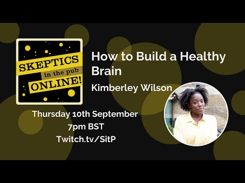 SitP-O #22: How to Build a Healthy Brain Kimberley Wilson