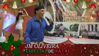 ESPECIAL DE NATAL - JM OLIVEIRA