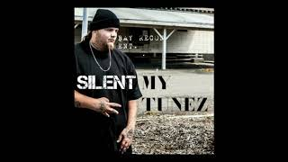 Silent 34 My Tunez 34 Official Audio prod By