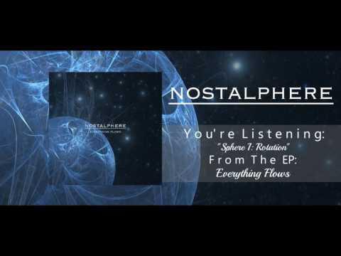 Nostalphere - Everything Flows (Full EP Stream 2016)