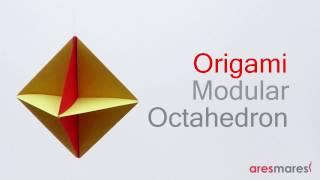 Origami Octahedron (easy modular)