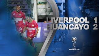 Liverpool vs. Sport Huancayo [1-2] | RESUMEN | Segunda Fase | CONMEBOL Sudamericana