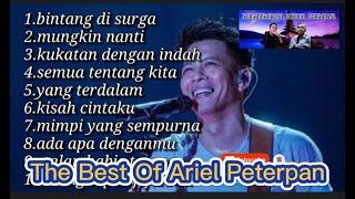 The Best Of Ariel Peterpan Tanpa Iklan