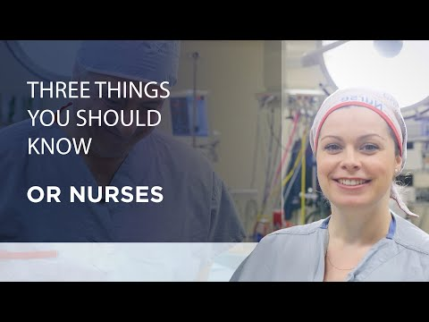 Three Things You Should Know About OR Nurses