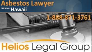 Hawaii Asbestos Lawyer & Attorney, HI