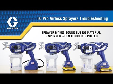 TC PRO Troubleshooting - Chapter 2 - Sprayer makes sound but no material is sprayed when the trigger