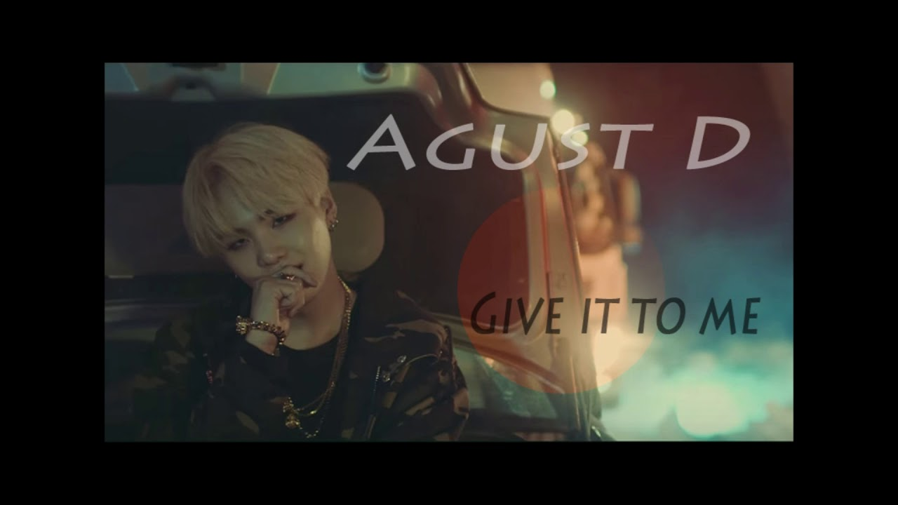 Agust D Give It To Me 3d Moving Audio Enhanced Background