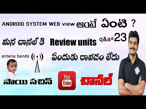 Tech Q&A # 23 android system webview,antena bands,OnePlus 5,lenovo zuk z2,review units etc