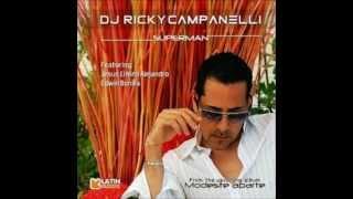 Dj Ricky Campanelli - Superman (ft.Jesus el Nino Alejandro & Edwin Bonilla)