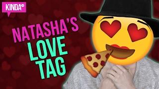 LOVE TAG WITH NATASHA! | KindaTV