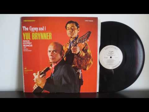 Yul Brynner with Aliosha Dimitrievitch ‎– The Gypsy And I (1967) - Russian Gypsy Romani