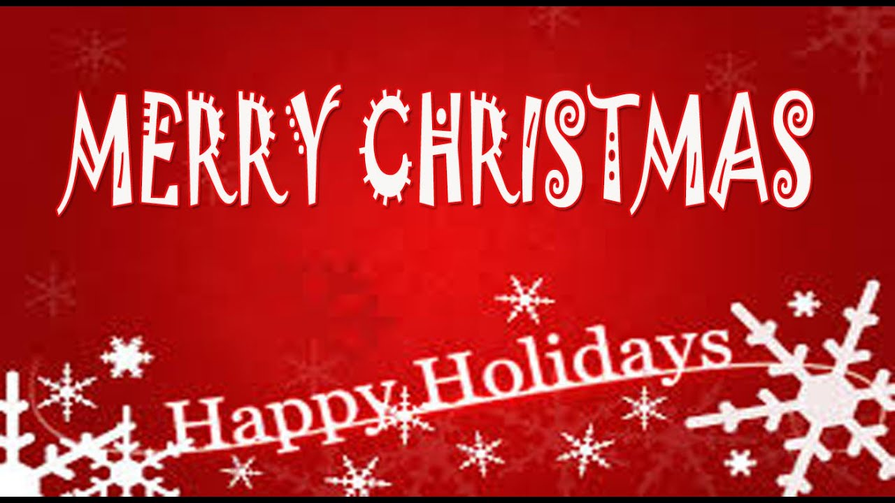 Happy Holidays & Merry Christmas Greetings, E-card, SMS, wishes ...