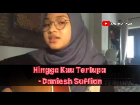 Hingga Kau Terlupa (Cover by Nayli Azmi)