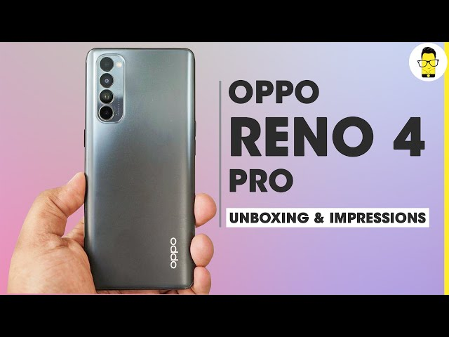 OPPO Reno4 Pro unboxing & first impressions - redefining the premium mid-ranger